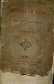 Un Notaire En Fuite- Tome 2 : La Creme Des Beaux Peres. - Couverture - Format classique
