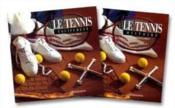Coffret tennis en 2vols - equipement, histoire - Couverture - Format classique