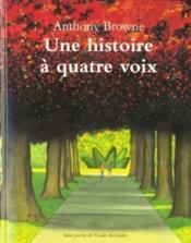 Histoire à quatre voix - Couverture - Format classique