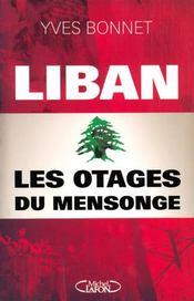 Liban ; les otages du mensonge - Intérieur - Format classique
