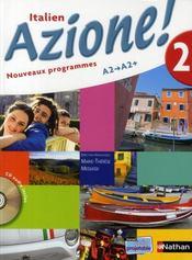 AZIONE 2 ; italien ; niveau 2, A2, A2+ ; manuel de l'élève (édition 2008) - Intérieur - Format classique