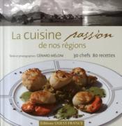 La cuisine passion de nos régions - Couverture - Format classique