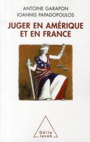 Juger en Amérique et en France - Couverture - Format classique