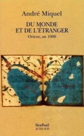 Du monde et de l'etranger ; orient an mille - Couverture - Format classique