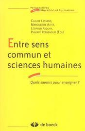 Entre Sens Commun Et Sciences Humaines - Intérieur - Format classique