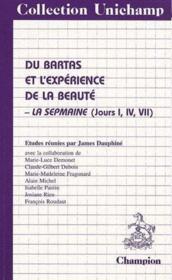 Du Bartas et l'expérience de la beauté ; la sepmaine (jours I, IV, VII) - Couverture - Format classique