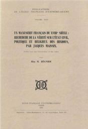 Un manuscrit français du XVIII siècle ; recherche de la vérité sur l'état civil, politique et religieux - Couverture - Format classique
