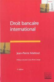Droit bancaire international - Intérieur - Format classique