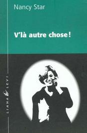 V'La Autre Chose - Intérieur - Format classique