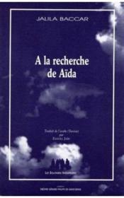 À la recherche de Aïda - Couverture - Format classique