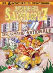 Les z'aventures du prince Nunki t.1 ; panique sur Saint-Tropez - Couverture - Format classique