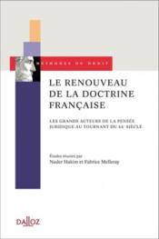 Le renouveau de la doctrine française ; les grands auteurs de la pensée juridique au tournant du XX siècle - Couverture - Format classique