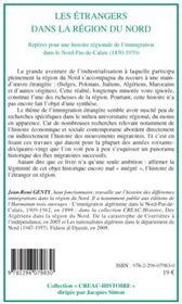Les étrangers dans la région du Nord ; repères pour une histoire régionale de l'immigration dans le Nord-Pas-de-Calais (1850-1970) - 4ème de couverture - Format classique