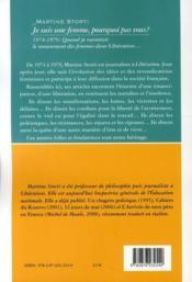 Je suis une femme, pourquoi pas vous ? 1974-1979 quand je racontais le mouvement des femmes dans Libération... - 4ème de couverture - Format classique