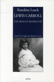 Lewis Caroll, une réalité retrouvée - Couverture - Format classique