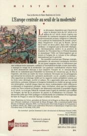 L'Europe centrale au seuil de la modernité ; mutations sociales, religieuses et culturelles ; Autriche, Bohême, Hongrie et Pologne, fin du XIVe - milieu du XVIe siècle - 4ème de couverture - Format classique