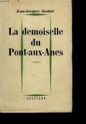 La Demoiselle Du Pont Aux Anes. - Couverture - Format classique
