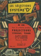 Pour Le Cineaste Amateur. Projecteurs, Tireuses, Ecrans. - Couverture - Format classique