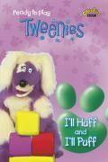 Tweenies- i'll huff and i'll puff - Couverture - Format classique
