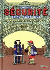 Sécurite, open your bag ! - Couverture - Format classique