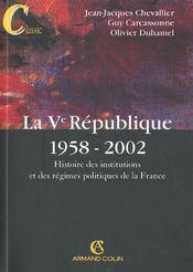 La V Republique 1958-2002 ; Histoire Des Institutions Et Des Regimes Politiques De La France ; 10 Edition - Intérieur - Format classique