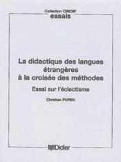 La didactique des langues a la croisee des methodes - livre - essai sur l'eclectisme - Couverture - Format classique