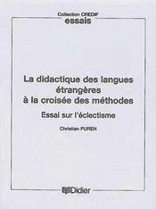 La didactique des langues a la croisee des methodes - livre - essai sur l'eclectisme - Intérieur - Format classique
