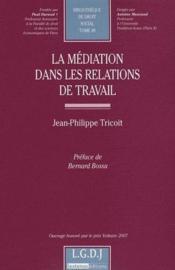 La médiation dans les relations de travail - Couverture - Format classique