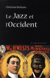 Le jazz et l'Occident - Intérieur - Format classique