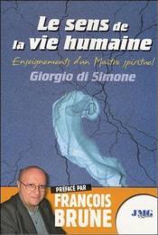 Le sens de la vie humaine ; enseignements d'un maître spirituel - Couverture - Format classique