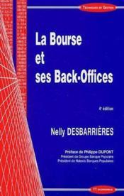 La Bourse Et Ses Back-Offices (4e Edition) - Couverture - Format classique