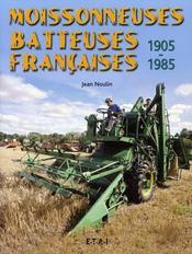 Moissonneuses batteuses françaises, 1905-1985 - Intérieur - Format classique