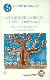 Entraide villageoise et développement ; groupements paysans au Bourkina Faso - Couverture - Format classique