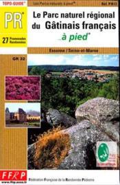 Parc Du Gatinais A Pied 2005 - 77-91-Pr-Pn13 - Couverture - Format classique