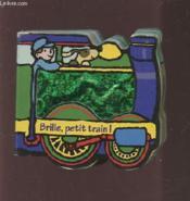 Brille, petit train ! - Couverture - Format classique