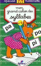 Mon grand cahier des syllabes ; niveau 1 - Intérieur - Format classique