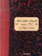 Cahier D Ecole (Mon) - Intérieur - Format classique