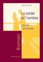 La Proie Et L'Ombre - Couverture - Format classique
