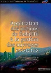 Application des notions de fiabilite a la gestion des ouvrages existants - Couverture - Format classique