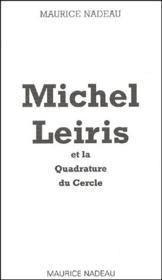 Michel Leiris et la quadrature du cercle - Couverture - Format classique
