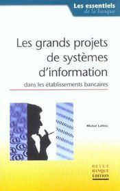Les grands projets de systemes d'information dans les etablissements banca - Intérieur - Format classique