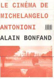 Le Cinema De Michelangelo Antonioni - Intérieur - Format classique
