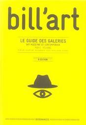 Bill'art ; le guide des galeries (6e édition) - Intérieur - Format classique