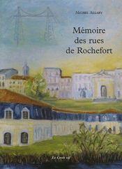 Mémoires des rues de rochefort - Couverture - Format classique