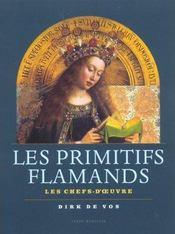 Les primitifs flamands ; les chefs d'oeuvres - Intérieur - Format classique