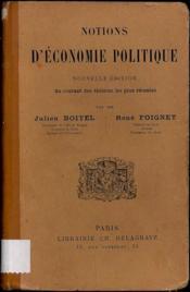 NOTIONS D'ÉCONOMIE POLITIQUE, nouvelleéd. au courant des théories les plus récentes - Couverture - Format classique