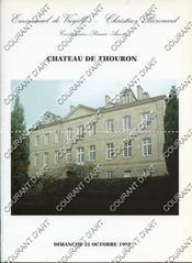FURNITURE OF AN ENGLISH GENTLEMAN L'ENTIER MOBILIER DU CHÂTEAU DE THOURON EN LIMOUSIN. [CHRISTIANSEN. ROBBE. KEMM. HUGHES. TEERLINK. COFFRE XIVe. BUREAU DE PENTE XVIIIe. ARMOIRE NORMANDE XIXe..]. 22/10/1995. (Poids de 111 grammes) - Couverture - Format classique