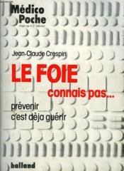 Le Foie, Connais Pas... - Couverture - Format classique