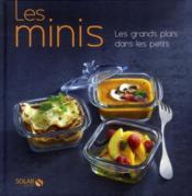 Les minis ; les grands plats dans les petits - Couverture - Format classique
