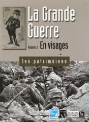 La Grande Guerre t.3 ; en visages - Couverture - Format classique
